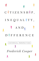 Citizenship, Inequality, and Difference: Historical Perspectives.