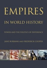 Empires in World History, Power and the Politics of Difference