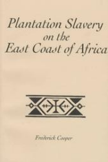 Plantation Slavery on the East Coast of Africa